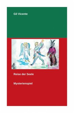 Reise der Seele (eBook, ePUB) - Vicente, Gil