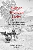 Sieben Stunden Licht (eBook, ePUB)