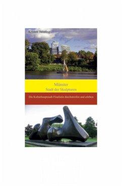 Münster Stadt der Skulpturen (eBook, ePUB) - Benning, Kristen