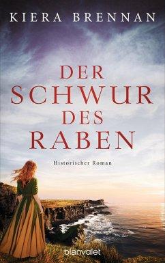 Der Schwur des Raben (eBook, ePUB) - Brennan, Kiera