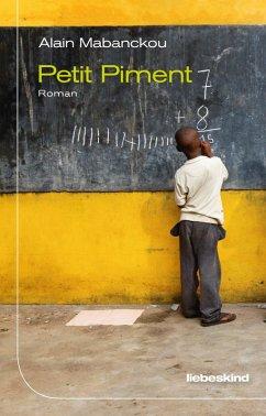 Petit Piment (eBook, ePUB) - Mabanckou, Alain