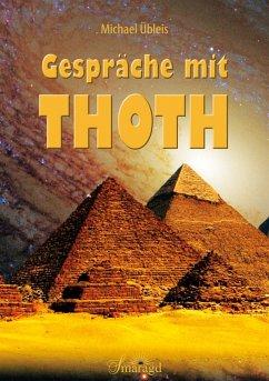Gespräche mit Thoth (eBook, ePUB) - Übleis, Michael