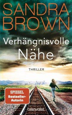 Verhängnisvolle Nähe (eBook, ePUB) - Brown, Sandra