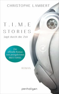 T.I.M.E Stories - Jagd durch die Zeit (eBook, ePUB) - Lambert, Christophe