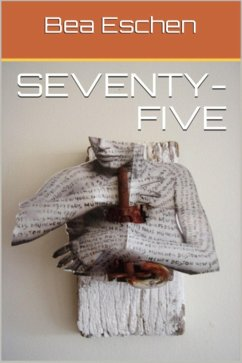 seventy-five (eBook, ePUB) - Eschen, Bea