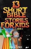 13 Short Bible Stories For Kids (eBook, ePUB)