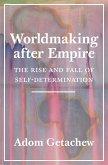 Worldmaking after Empire (eBook, ePUB)