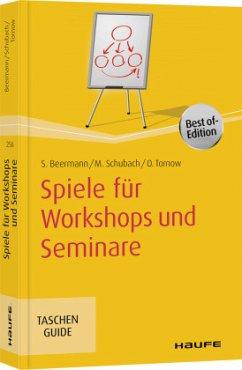 Spiele für Workshops und Seminare - Beermann, Susanne;Tornow, Ortrud;Schubach, Monika