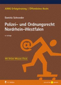 Polizei- und Ordnungsrecht Nordrhein-Westfalen - Schroeder, Daniela