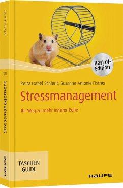 Stressmanagement - Schlerit, Petra Isabel; Fischer, Susanne Antonie