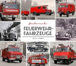 Historische Feuerwehrfahrzeuge bis 1980 - Krenn, Hubert
