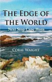 The Edge of the World: Next Stop Cape Horn