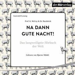 Na dann gute Nacht! (MP3-Download) - McCoy, K.; Hardwick, Prof.