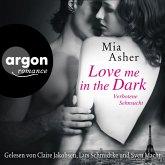 Love Me in the Dark - Verbotene Sehnsucht (Ungekürzte Lesung) (MP3-Download)
