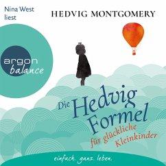 Die Hedvig-Formel für glückliche Kleinkinder / Die Hedvig Formel Bd.3 (MP3-Download) - Montgomery, Hedvig