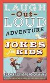 Laugh-Out-Loud Adventure Jokes for Kids (eBook, ePUB)