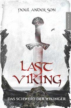 The Last Viking 3 - Das Schwert der Wikinger - Anderson, Poul