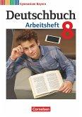 Deutschbuch Gymnasium - Bayern - Neubearbeitung. 8. Jahrgangsstufe - Arbeitsheft mit Lösungen
