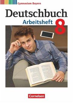 Deutschbuch Gymnasium - Bayern - Neubearbeitung - 8. Jahrgangsstufe - Flexeder-Asen, Katrin;Peter, Markus;Scheday, Martin