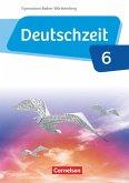 Deutschzeit - Baden-Württemberg Band 6: 10. Schuljahr - Schülerbuch