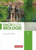 Fachwerk Biologie - Sachsen. 5. Schuljahr - neuer Lehrplan - Schülerbuch - Neubearbeitung