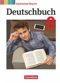 Deutschbuch Gymnasium - Bayern - Neubearbeitung. 8. Jahrgangsstufe - Schülerbuch