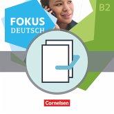 Fokus Deutsch B1+/B2 - Erfolgreich in Alltag und Beruf inkl. Brückenkurs B1+B2