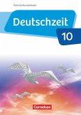 Deutschzeit - Östliche Bundesländer und Berlin. 10. Schuljahr - Schülerbuch