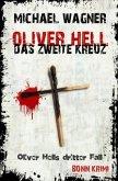 Oliver Hell - Das zweite Kreuz
