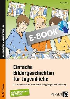 Einfache Bildergeschichten für Jugendliche (eBook, PDF) - Miller, Christa