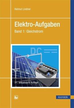 Elektro-Aufgaben Band 1 (eBook, PDF) - Lindner, Helmut