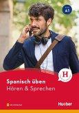 Spanisch üben - Hören & Sprechen A1 (eBook, PDF)