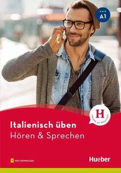 Italienisch üben - Hören & Sprechen A1 (eBook, PDF) - Pedrotti, Gianluca