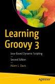 Learning Groovy 3 (eBook, PDF)