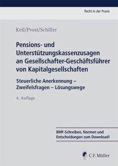Pensions- und Unterstützungskassenzusagen an Gesellschafter-Geschäftsführer von Kapitalgesellschaften - Keil, Claudia;Prost, Jochen;Schiller, Kerstin