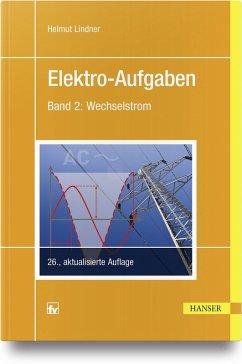Elektro-Aufgaben 2 (eBook, PDF) - Lindner, Helmut