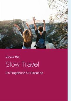 Slow Travel (eBook, ePUB)