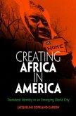 Creating Africa in America (eBook, ePUB)