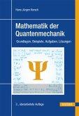 Mathematik der Quantenmechanik (eBook, PDF)
