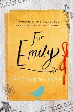 For Emily (eBook, ePUB) - Slee, Katherine