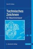 Technisches Zeichnen für Maschinenbauer (eBook, PDF)