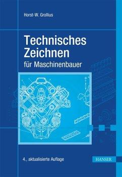 Technisches Zeichnen für Maschinenbauer (eBook, PDF) - Grollius, Horst-Walter