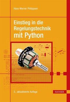Einstieg in die Regelungstechnik mit Python (eBook, PDF) - Philippsen, Hans-Werner