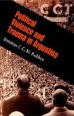 Political Violence and Trauma in Argentina (eBook, ePUB)