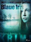 Blaue Iris - Roland Benito-Krimi 11 (eBook, ePUB)