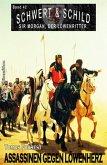 Schwert und Schild - Sir Morgan, der Löwenritter Band 42: Assassinen gegen Löwenherz (eBook, ePUB)