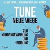 Tune - Neue Wege zur Kundengewinnung und -bindung (Ungekürzt) (MP3-Download)