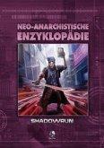 Shadowrun: Neo-Anarchistische Enzyklopädie