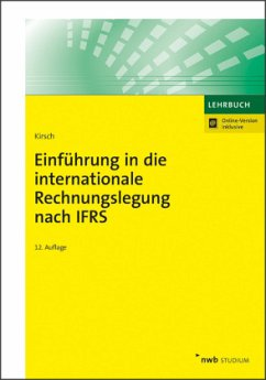 Einführung in die internationale Rechnungslegung nach IFRS - Kirsch, Hanno