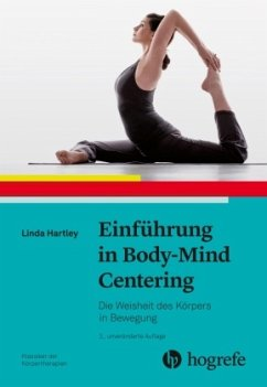 Einführung in Body-Mind Centering - Hartley, Linda